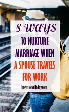 Stressed by his constant travel? I know how constant travel can stretch a marriage. Here are 8 things we do to nurture our marriage in his busy work schedule and how you can nurture your own