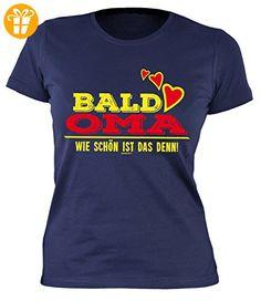 Damen-Shirt/Girlie-Shirt/Sprüche-Shirt /Familien-Shirt: Bald Oma Wie schön ist das denn! für werdende Großmütter (*Partner-Link)