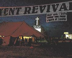 tent revival - Google Search
