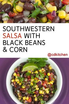 Made with black beans, corn, red bell pepper, purple onion, and the ...
