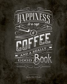 I found my happiness today curled up in front of the fireplace with my coffee and a good book