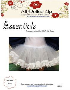 FREE, FREE, FREE Petticoat pattern for dolls such as American Girl. A necessary item for all those style dresses. Sewing Doll Clothes, American Doll Clothes, Girl Doll Clothes, Girl Dolls, Ag Dolls, American Dolls, Barbie Clothes, Doll Dress Patterns, Doll Sewing Patterns