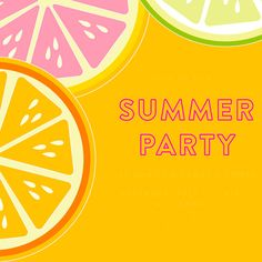 Summer Party Essentials!