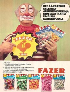 Fazerin karkkipusseja 70-luvulta Retro Candy, Old Commercials, Good Old Times, Clowning Around, The Old Days, Old Ads, Vintage Ads, Finland, Childhood Memories