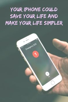Your iPhone could save your life and make your life simpler