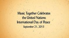 Music Together Celebrates the International Day of Peace