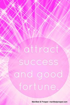 Manifest & Prosper: Success, Good Fortune #lawofattraction #affirmation #success http://www.lawofattractionhelp4u.com/ Affirmations For Money, Positive Affirmations For Success, Prosperity Affirmations, Positive Thoughts, Positive Quotes, Morning Affirmations, Positive Words, Positive Life, Motivational Quotes