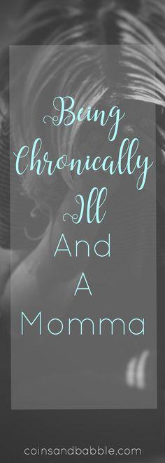 Chronically ill Mom Endometriosis