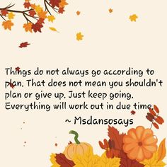 Just Keep Going, Tuesday Motivation, Giving Up, Wordpress, How To Plan, Blog, Letting Go