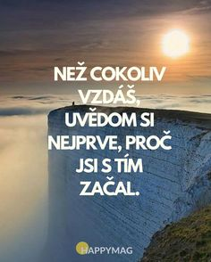 Podívejte se na dalších 30 skvělých inspirativních citátů o… Do you agree? Check out 30 other great inspirational quotes about life, success or love. Great Inspirational Quotes, Inspiring Quotes About Life, Motivational Quotes, Story Quotes, Life Quotes, Quotes Quotes, Cool Words, Wise Words, Deep Thinking