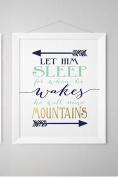 Let him sleep for when he wakes he will move mountains - Navy and mint - Nursery- Baby Boy Nursery - Printed Gold - Nursery prints (1002-1H)