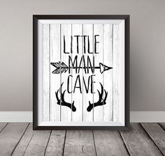 Beautiful Printable Inspirational Wall Art for your home. Instant Download, Little Man Cave, 8x10, Arrows, Nursery art , Baby, black and white, antler, baby boy, childrens print, boys wall art  After purchasing you will receive an INSTANT DOWNLOAD of the artwork in a HIGH resolution (300dpi) PDF& JPEG format as an 8x10.  Please note nothing will be physically mailed to you, this is for an INSTANT DOWNLOAD only.  The instant download button will be available for instant download once payment…