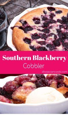 Blackberry Dessert Recipes, Fruit Recipes, Deer Recipes, Dump Cake Recipes, Bakery Recipes, Frosting Recipes, Cooking Recipes, Southern Blackberry Cobbler, Deserts