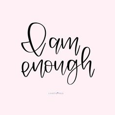 I am enough - Self Affirmations Hand Lettered Affirmations by Find Quotes, Bible Quotes, Quotes To Live By, Favorite Quotes, Best Quotes, Inspirational Quotes Background, Positive Quotes, Motivational Quotes, Tattoo Quotes For Women