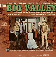"""""""The Big Valley"""" (1965, ABC-Paramount).  Music from the television series."""