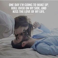 Kissing Your Love Quotes Cute Love Quotes, Soulmate Love Quotes, Couples Quotes Love, My Life Quotes, Romantic Love Quotes, Love Yourself Quotes, Couple Quotes, Relationship Quotes, Relationships