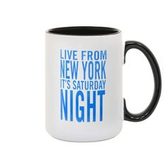 Best seller saturday night live it's saturday night white and black mug Snl Live, Late Night Comedy, Good Day Song, Modern Dining Table, Shop Window Displays, Saturday Night Live, Wood Storage, Shop Interior Design, Gift Store