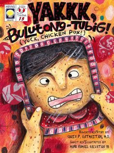 Author: Luis Gatmaitan Ilustrator: Ramsel Salvatus III ISBN: 9789715119549 Available to Countries: Worldwide Available: Paperback Forgotten Chicken, Chicken Pox, Tagalog, Poster Ideas, Grade 2, Filipino, Childrens Books, Projects To Try, This Book