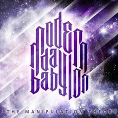 The Manipulation Theory - Modern Day Babylon List Of Bands, Post Metal, Hey Man, News Songs, Theory, Day, Modern, Music, Albums