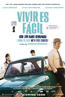 Living Is Easy With Eyes Closed 2013 'Vivir es fácil con los ojos cerrados' Directed by David Trueba #NZIFF 2014 http://www.imdb.com/title/tt2896036/