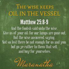 Matthew 25:8-9 KJV