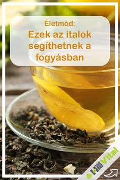 Zöld tea: Ez is segíthet a zsírégetésben, és emellett nincs benne kalória. Napi 4 csésze zöld tea elfogyasztása már akár 2 hónap alatt eredményhez vezethet. Fogyasszuk ízesítés nélkül, frissen készítve! Tehát ne a boltban kapható cukor tartalmú zöld teát igyuk!