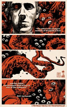 The Fear of the Unknown ~ H.P. Lovecraft by Francesco Francavilla