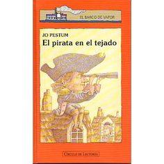 """El blog de la Biblioteca: """"El pirata en el tejado"""" de El Barco de Vapor"""