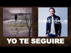 ▶ Yo Te Seguire Samaritan Revival Spanish Version of I Will Follow Chris Tomlin - Musica Cristiana - YouTube