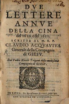 Dve Lettere Annve Della Cina del 1610. e del 1611 - Nicolas Trigault