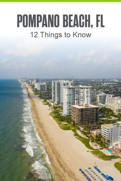 Moving to Pompano Beach? Fort Lauderdale's northern neighbor offers plenty of sunshine, fun beach activities, affordable homes, and more. Check out these 12 things to know about living in Pompano Beach! Florida City, Florida Vacation, Vacation Places, South Florida, Pompano Beach Florida, Fort Lauderdale Beach, Beach Activities, West Palm Beach, Beach Fun