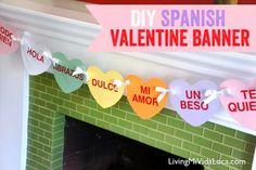 DIY Spanish Valentine Banner  #Valentinesday #freeprintables #conversationhearts -- livingmividaloca.com
