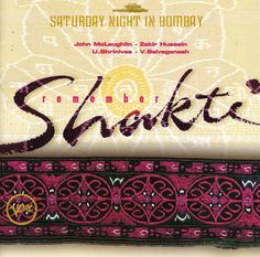 John McLaughlin - Remember Shakti- Saturday