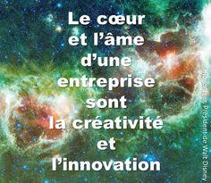citation innovation   le cœur et l'âme d'une entreprise sont la créativité et l'innovation