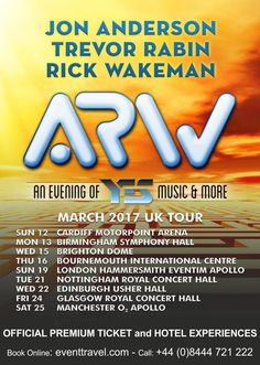 Jon Anderson, Trevor Rabin, Rick Wakeman an Evening of YES March 2017 UK Tour - See you there