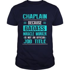 CHAPLAIN T-Shirts, Hoodies. GET IT ==► Funny Tee Shirts