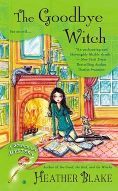 The Goodbye Witch: A Wishcraft Mystery, http://www.amazon.com/dp/B00FX7LWNO/ref=cm_sw_r_pi_awdm_Ruu3sb0V6QCWZ