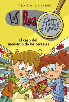 MAIG-2016. Teresa Blanch. El caso del monstruo de los cereales. Ficció (9-11 anys). Misteri