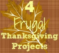 Bowdabra Frugal Thanksgiving Projects