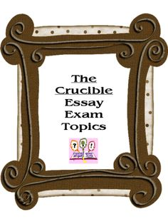 The Crucible Essay T