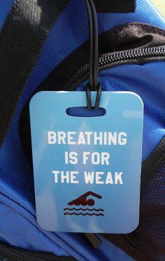 Breathing is for the Weak Swim Bag Tag Sport Bag by FlipTurnTags, $5.95