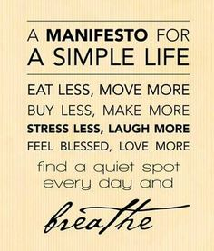 Yoga Yoga 'Like' this picture if you think we should all live by this life manifesto! Discover your inner peace and join us for a yoga class today.