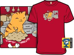 Makin' Bread by ochopika. Don't wear this shirt: around the state health inspector. No hair net? Animal in the kitchen? Dairy product left uncovered? Refuse in the work area? Kitty would get shut down in a hot second. (Woot)