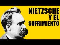 Nietzsche y el sufrimiento. ((DOBLE CLICK EN LA IMAGEN))