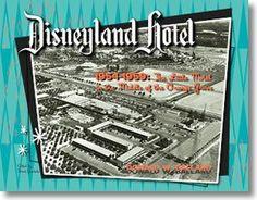 The Disneyland Hotel : The Little Motel in the Middle of the Orange Grove by Donald W. Ballard Paperback) for sale online Disneyland Deals, Vintage Disneyland, Ghibli, Dreamworks, Pixar, Anaheim California, Orange Grove, Disney Facts, Rare Pictures