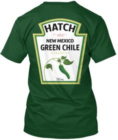 Hatch 1912 New Mexico Green Chile 9 Varieties 750ml Deep Forest T-Shirt Back