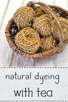 Come learn how to dye yarn with tea - it's easy! Dyeing Yarn, Natural Weave, Fibre And Fabric, It's Easy, Fabric Crafts, Fiber Art, Baskets, Weaving, Make It Yourself