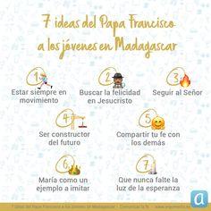 Te resumimos las ideas principales que el Papa Francisco transmitió a los jóvenes en Madagascar Papa Francisco, Pope Francis, Madagascar, Ideas Principales, Religion, Bullet Journal, Happy Monday, 7 Sacraments, Sunday School Themes