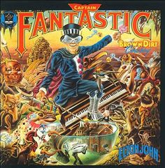 This is Elton John Captain Fantastic And The Brown Dirt Cowboy vinyl record album. The pictures are of the actual album cover. The lyric song book in the pictur Greatest Album Covers, Rock Album Covers, Classic Album Covers, Music Album Covers, Pop Albums, Great Albums, Music Albums, Cover Art, Lp Cover