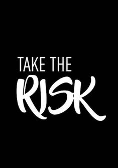 Take the Risk Trust Quotes, Quotes To Live By, Me Quotes, Gangster Love Quotes, Black Quotes Wallpaper, Room Deco, Painting Quotes, Three Words, Office Wall Art